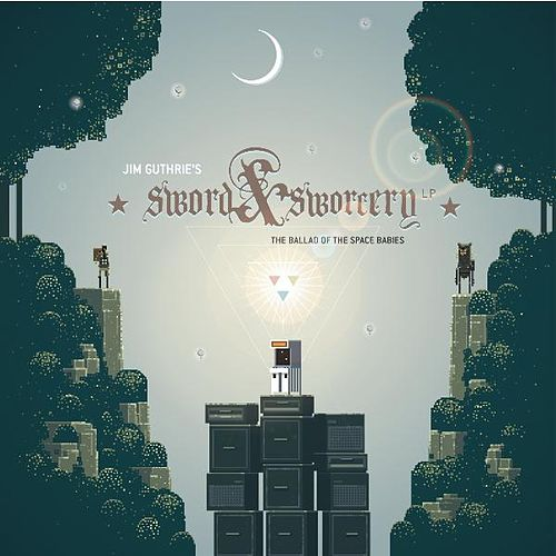 Play & Download Sword & Sworcery Lp: The Ballad of the Space Babies by Jim Guthrie | Napster