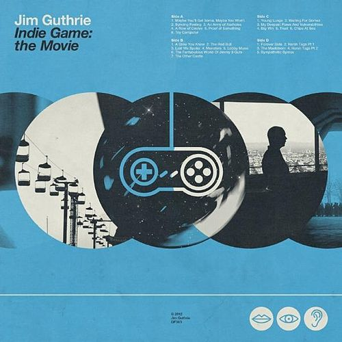 Indie Game: The Movie Soundtrack by Jim Guthrie