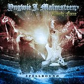 Play & Download Spellbound by Yngwie Malmsteen | Napster
