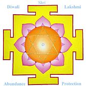 Diwali - Lakshmi Mantras for Abundance and Protection by Music For Meditation