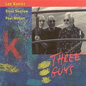 Play & Download Konitz, Lee: 3 Guys by Lee Konitz | Napster
