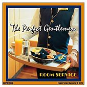 Play & Download Room Service by Perfect Gentlemen | Napster