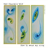 Play & Download She'll Wear My Ring by The Charmin' Elf | Napster