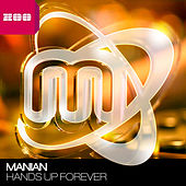 Play & Download Hands Up Forever by Manian | Napster