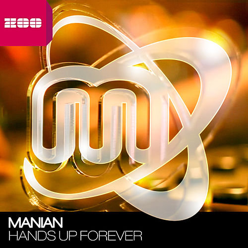 Hands Up Forever by Manian