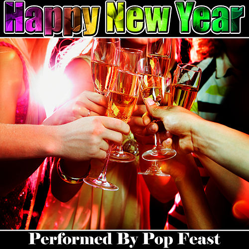 Play & Download Happy New Year by Pop Feast | Napster