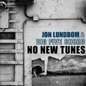 Play & Download No New Tunes by Jon Lundbom | Napster