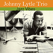 Play & Download Jazz Vibes by Johnny Lytle | Napster
