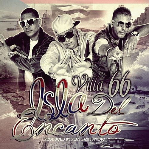 Play & Download Isla del Encanto by Villa 66 | Napster