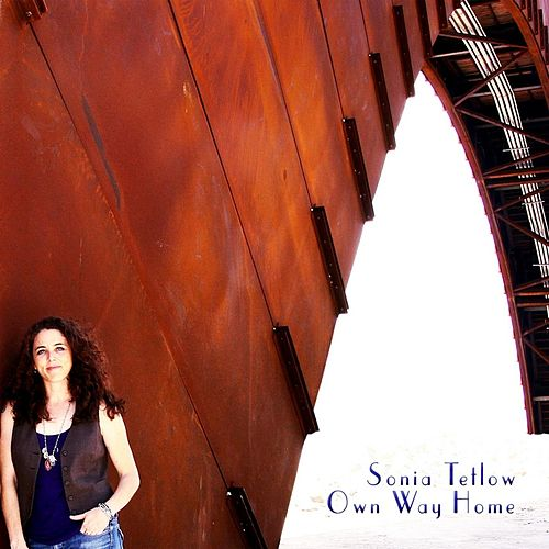 Play & Download Own Way Home by Sonia Tetlow | Napster