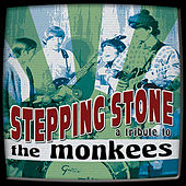 Play & Download Stepping Stone: A Tribute to The Monkees by Various Artists | Napster