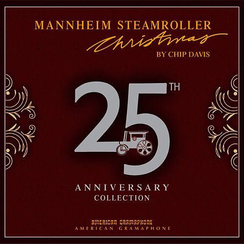 Christmas 25th Anniversary Collection by Mannheim Steamroller
