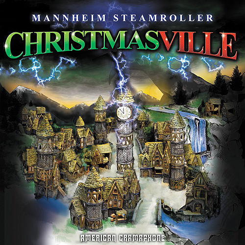 Play & Download Christmasville by Mannheim Steamroller | Napster