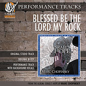 Blessed Be The Lord My Rock (Performance Track) by Marc Chopinsky