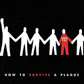 Play & Download How to Survive a Plague by Superhuman Happiness | Napster