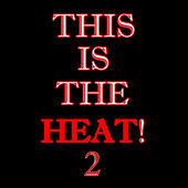 Play & Download This Is The Heat 2 by K.h.s. | Napster
