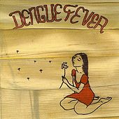 Dengue Fever (Deluxe Version) by Dengue Fever