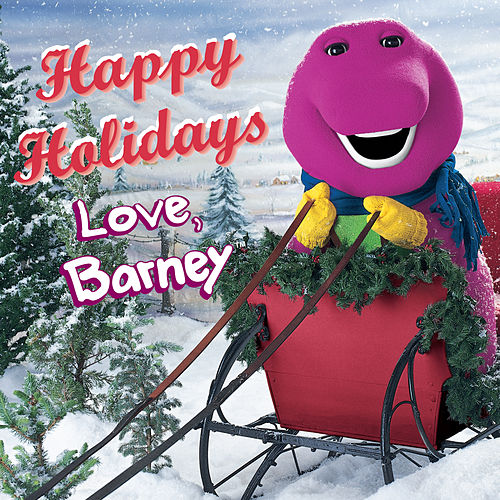 Play & Download Happy Holidays Love, Barney by Barney | Napster