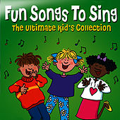 Fun Songs to Sing - The Ultimate Kids Collection by The Jamborees