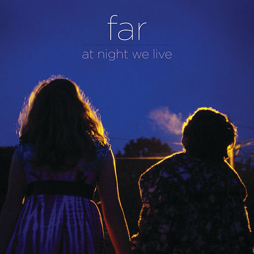 Play & Download At Night We Live by Far | Napster