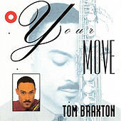 Your Move by Tom Braxton