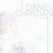 Play & Download Speak by Daniel Christian | Napster