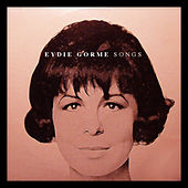 Eydie Gorme Songs by Eydie Gorme