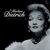 Play & Download The Marlene Dietrich Collection by Marlene Dietrich | Napster