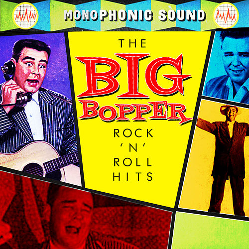 Play & Download Rock 'N Roll Hits by Big Bopper | Napster