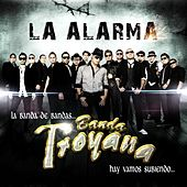 Play & Download La Alarma by Banda Troyana | Napster