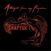 Play & Download Chapter I by Allegro From My Requiem | Napster