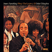 Play & Download James Spaulding Plays the Legacy of Duke Ellington by James Spaulding | Napster