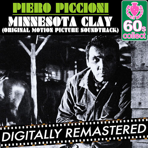 Play & Download Minnesota Clay by Piero Piccioni | Napster