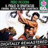 Play & Download Il Figlio di Spartacus by Piero Piccioni | Napster