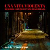 Play & Download Una Vita Violenta by Piero Piccioni | Napster