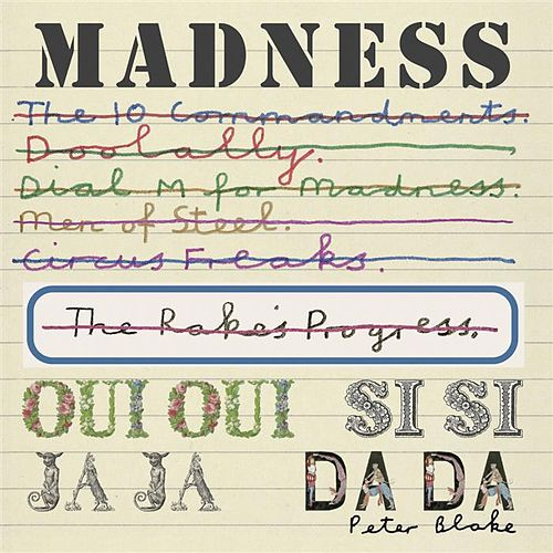 Play & Download Oui Oui, Si Si, Ja Ja, Da Da by Madness | Napster