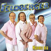 Play & Download Die Feldberger by Feldberger | Napster