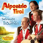 Play & Download Sehnsucht nach den Träumen by Alpentrio Tirol | Napster