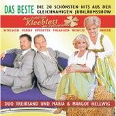 Play & Download Das fröhliche Kleeblatt der Volksmusik by MARIA u MARGOT HELLWIG u DUO TREIBSAND | Napster