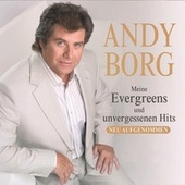 Play & Download Meine Evergreens und unvergessenen Hits - CD1 by Andy Borg | Napster