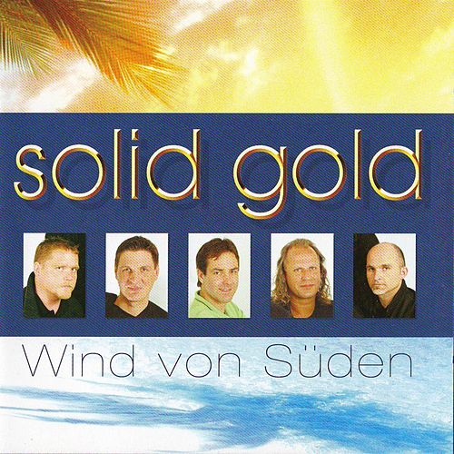 SOLID GOLD - Wind von Süden by Solid Gold