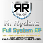 Full System EP by R1 Ryders