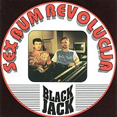 Play & Download Sex Bum Revolucija by Blackjack | Napster