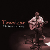 Tiranizar von Caetano Veloso