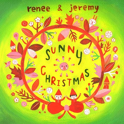 Sunny Christmas by Renee & Jeremy