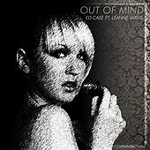 Play & Download Out Of Mind by Ed Case | Napster