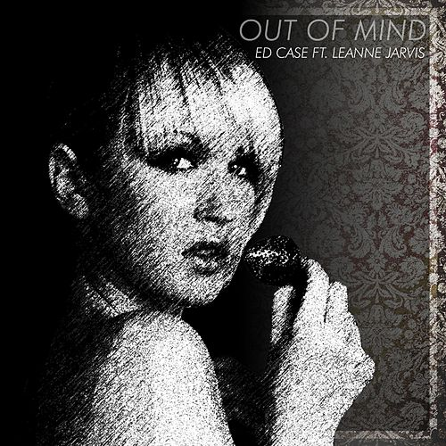 Out Of Mind by Ed Case