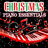 Christmas Piano Essentials by Various Artists