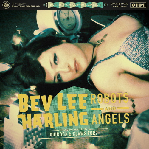 Play & Download Robots and Angels by Bev Lee Harling | Napster