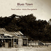 Blues Town by Dante Lachica